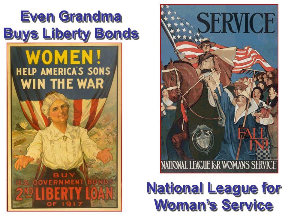 Even Grandma Buys Liberty Bonds National League for Woman's Service