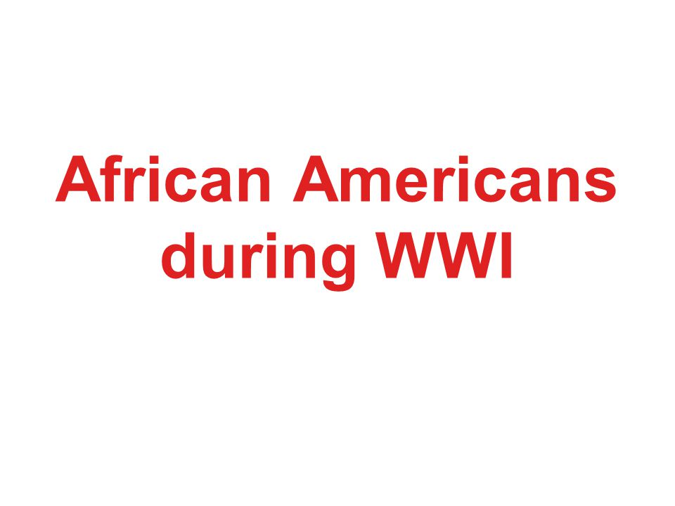 African Americans during WWI