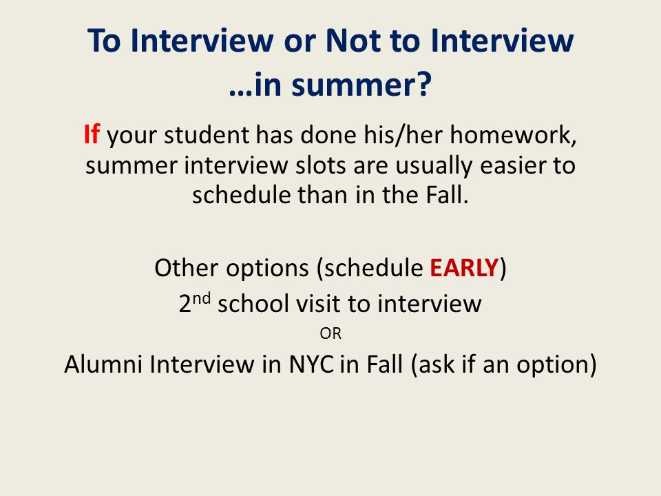 To Interview or Not to Interview …in summer.