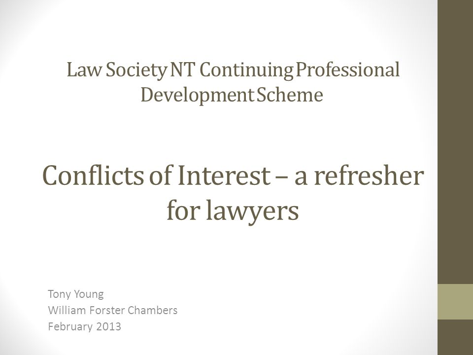 Disclosure of lawyer – client conflict (cont) Australian Bar Association Rule 111 A barrister who believes on reasonable grounds that the interests of the client may conflict with the interests of the instructing solicitor, or that the client may have a claim against the instructing solicitor, must: (a) advise the instructing solicitor of the barrister s belief; and (b) if the instructing solicitor does not agree to advise the client of the barrister s belief, seek to advise the client in the presence of the instructing solicitor of the barrister s belief.