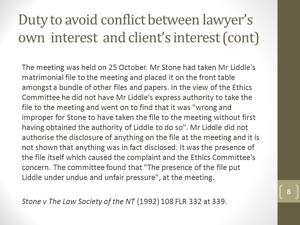 Conflicts of duty concerning current clients (cont) Some examples Lawyer acting for both parties on a conveyance.