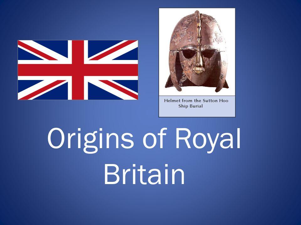 Origins of Royal Britain