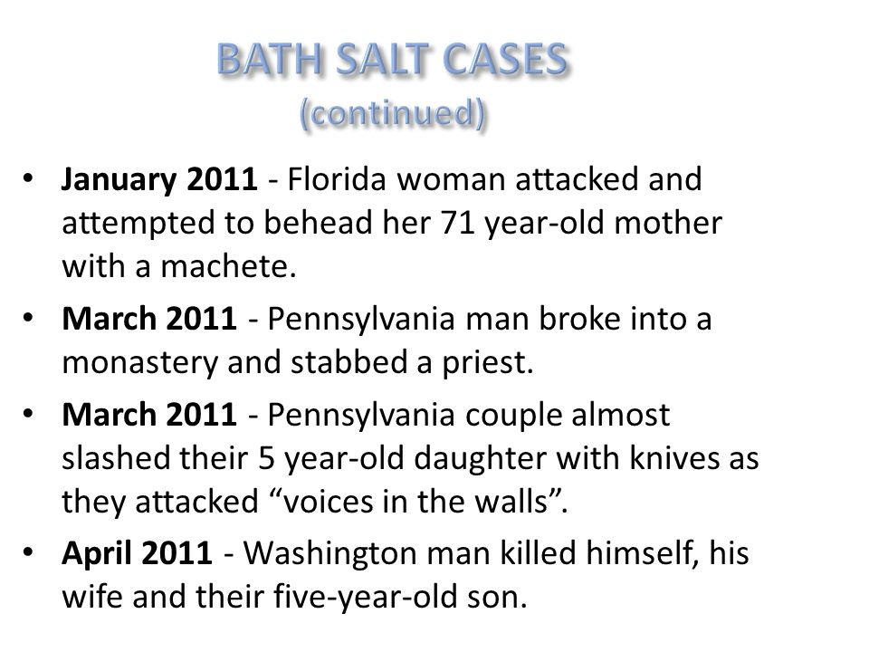 January 2011 - Florida woman attacked and attempted to behead her 71 year-old mother with a machete. March 2011 - Pennsylvania man broke into a monast