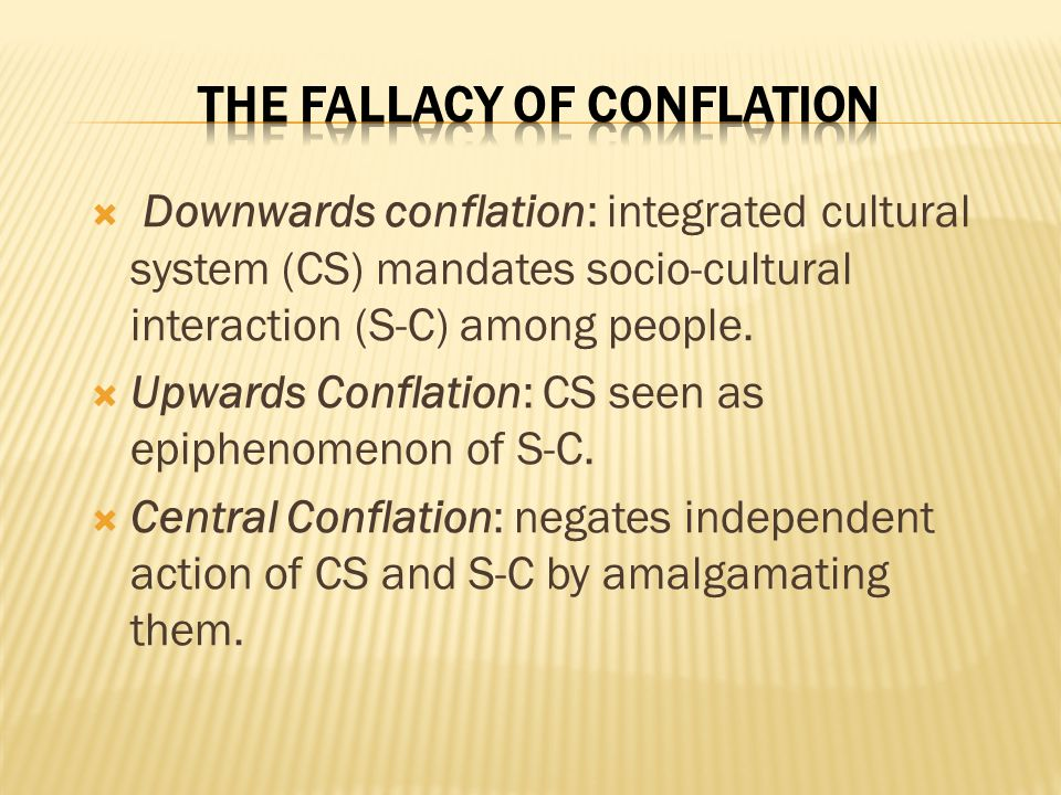  Downwards conflation: integrated cultural system (CS) mandates socio-cultural interaction (S-C) among people.