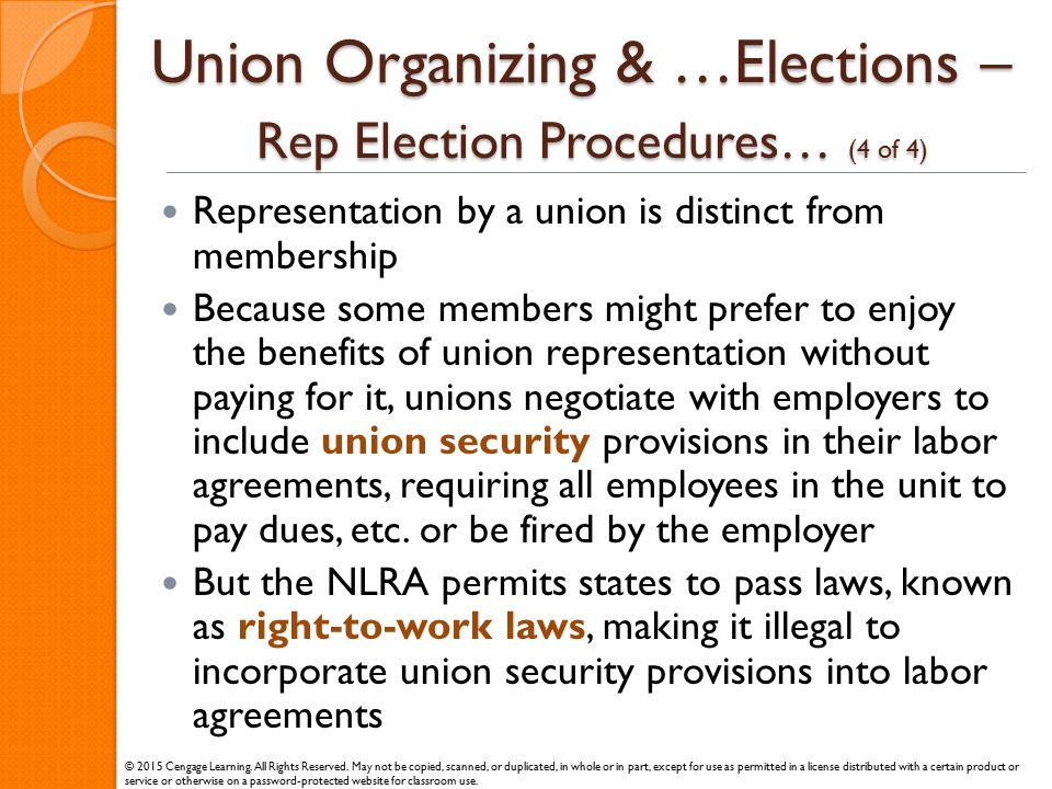 Union Organizing & …Elections – Rep Election Procedures… (4 of 4) Representation by a union is distinct from membership Because some members might pre
