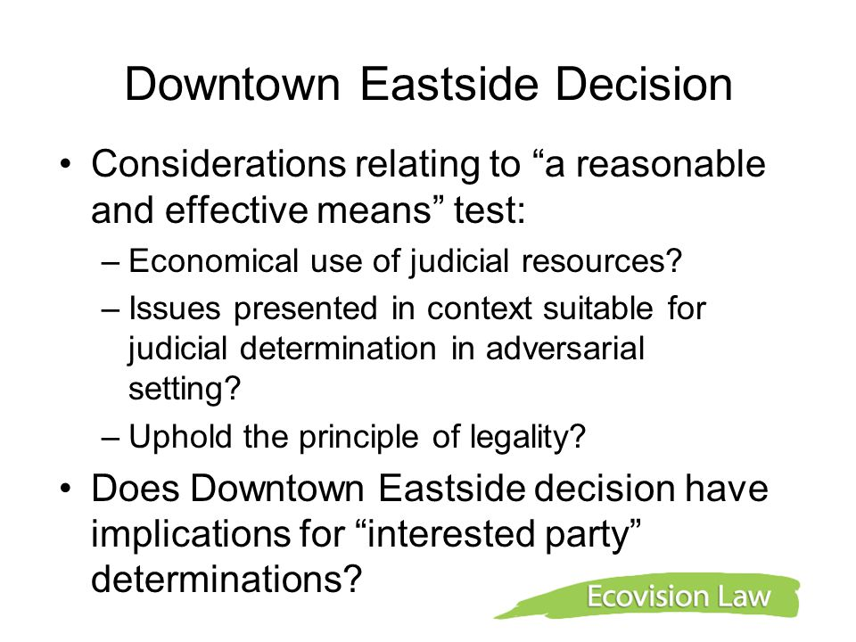 Standard of Review applied to Environment completeness or quality of evidence reviewable on reasonableness standard rationale for the conclusions and recommendations of the Panel relates to interpretation of...