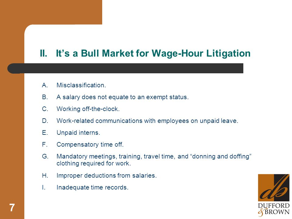 II. It's a Bull Market for Wage-Hour Litigation A.Misclassification.