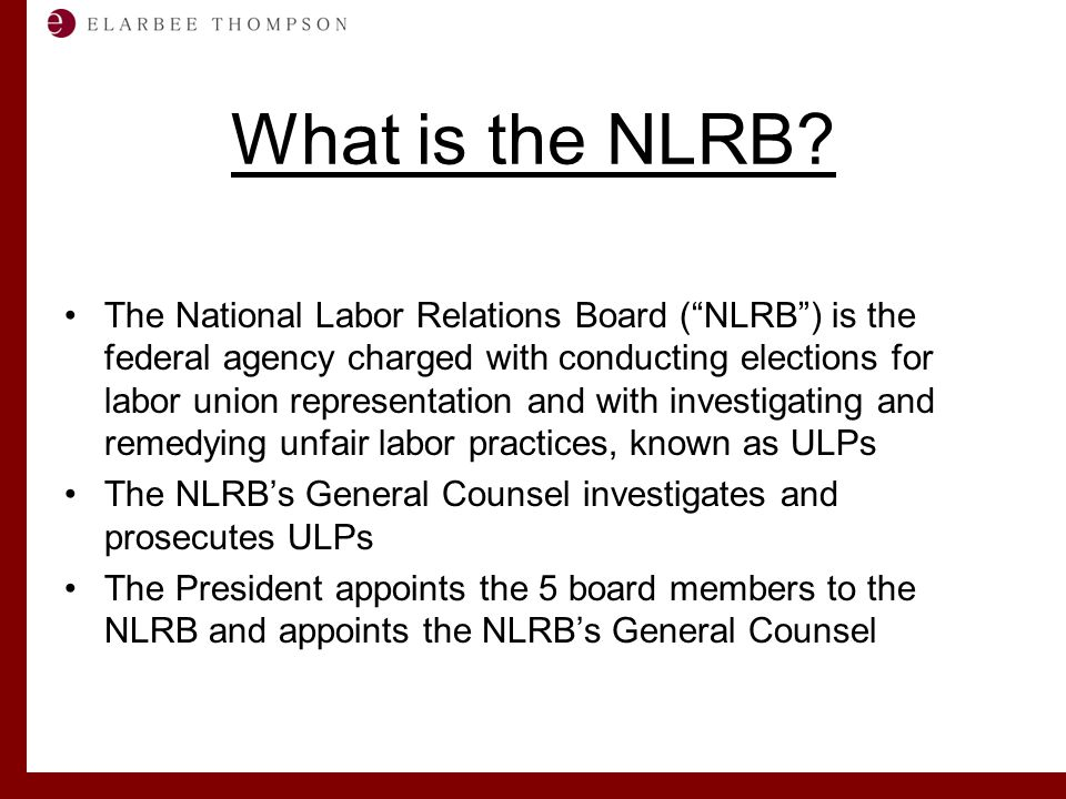 Labor and Employment Solutions for Management What is the NLRB.
