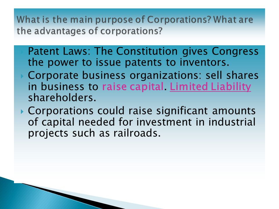  Patent Laws: The Constitution gives Congress the power to issue patents to inventors.