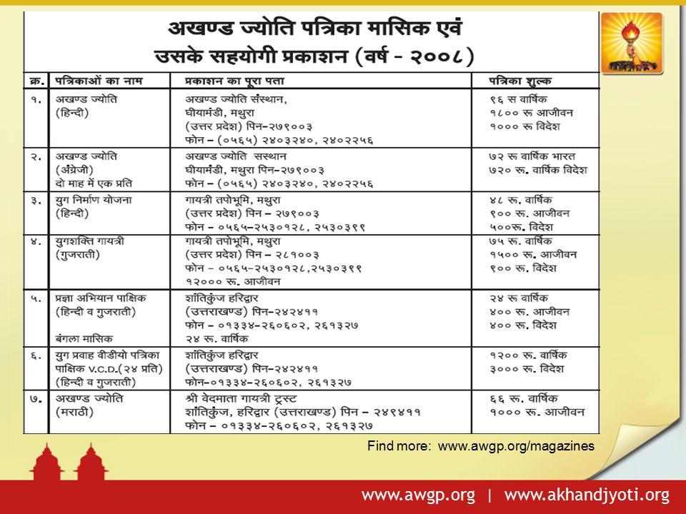 www.awgp.org | www.akhandjyoti.org Find more: www.awgp.org/magazines