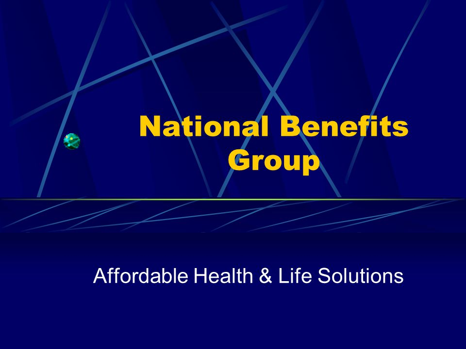 National Benefits Group Affordable Health & Life Solutions