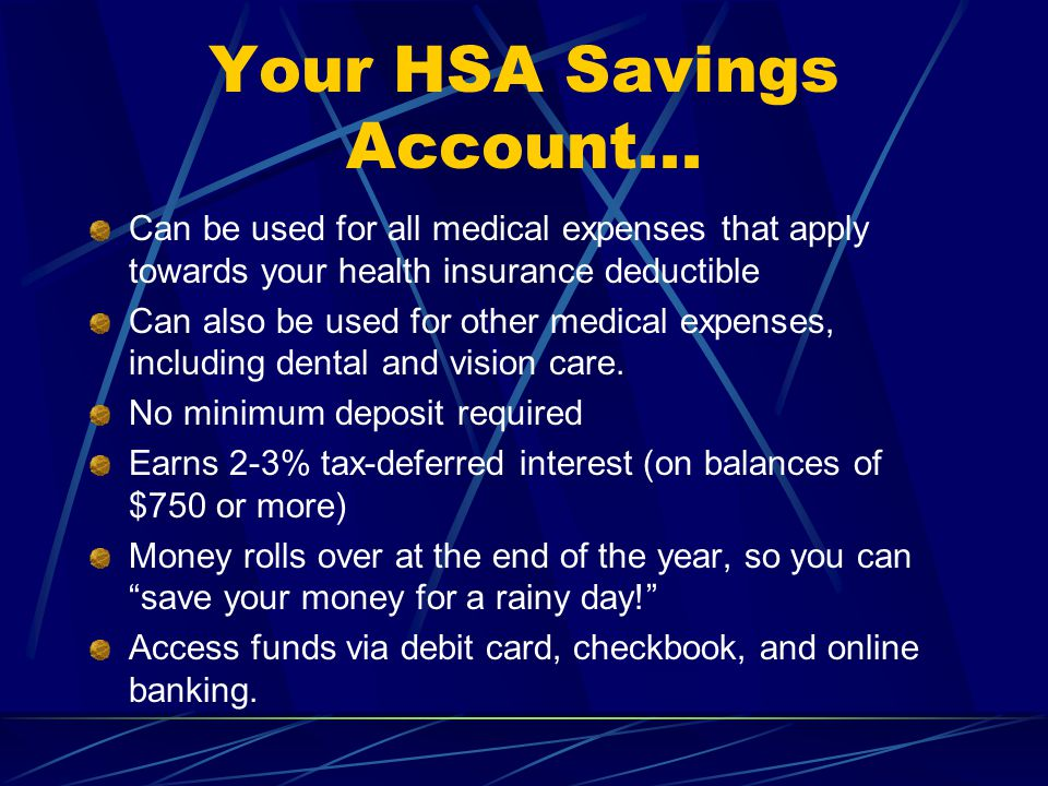 Your HSA Savings Account...