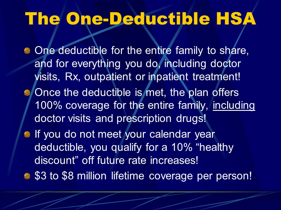 Deductible Options: $1,600$2,100$2,600$5,000 $3,200$4,200$5,200 $10,000 Individual: Family: