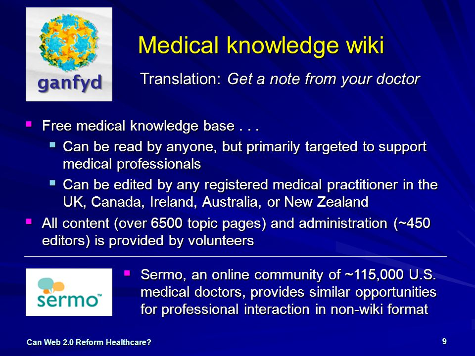 Can Web 2.0 Reform Healthcare. 9 Medical knowledge wiki  Free medical knowledge base...