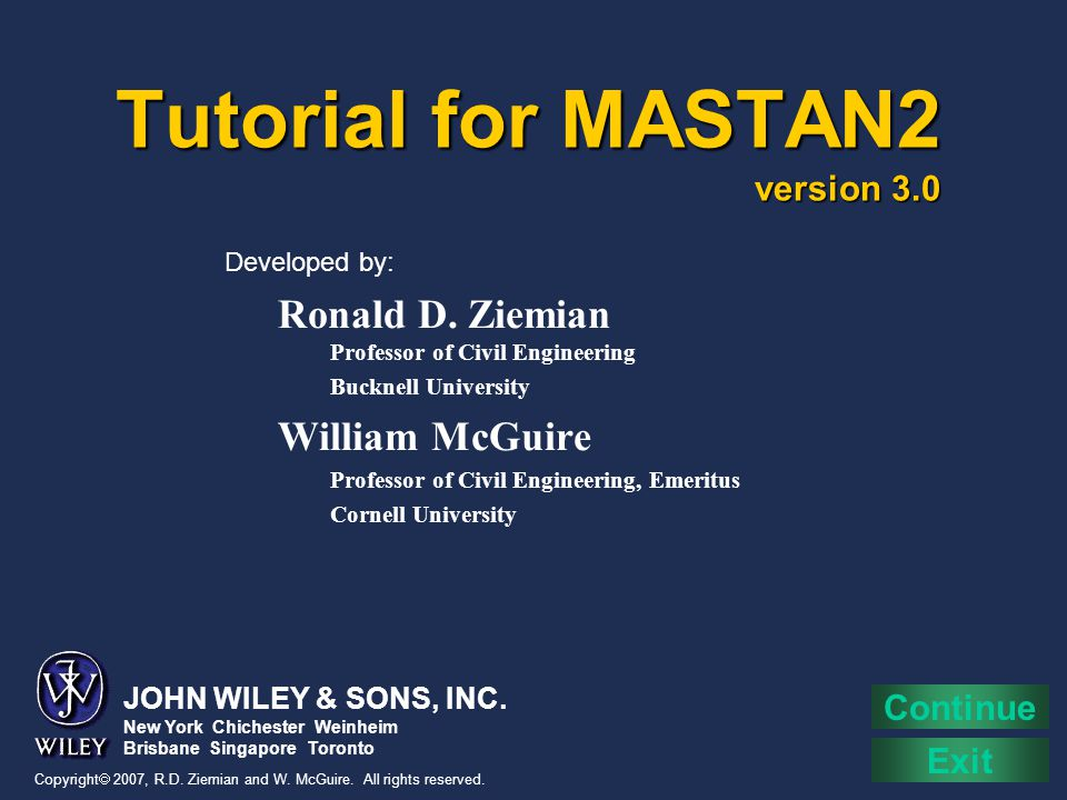 Tutorial Topics Introduction Getting started Window layout Step-by-step example Overview of commands Programming user defined code Additional information Samples of MASTAN2 models