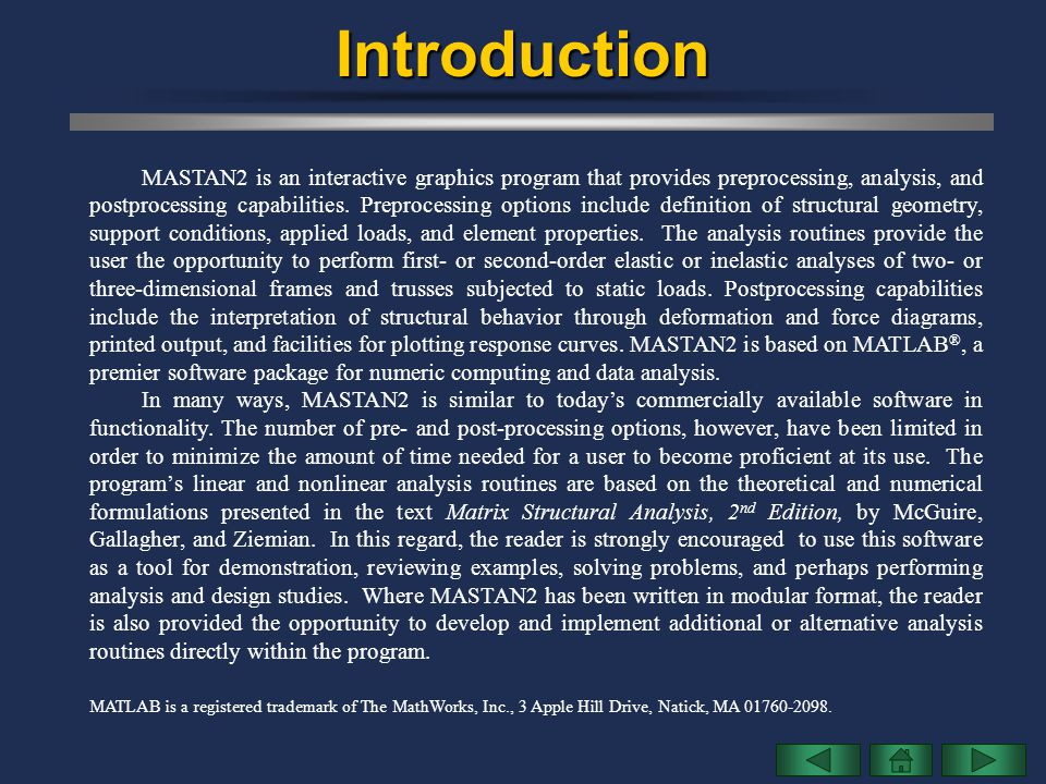 Other Methods of Analysis MASTAN2 provides seven different methods of analysis.