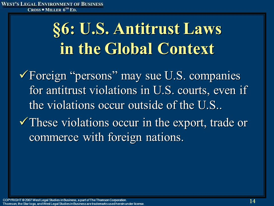 14 COPYRIGHT © 2007 West Legal Studies in Business, a part of The Thomson Corporation.