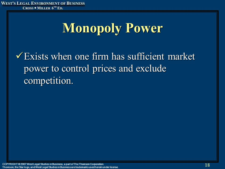 18 COPYRIGHT © 2007 West Legal Studies in Business, a part of The Thomson Corporation.