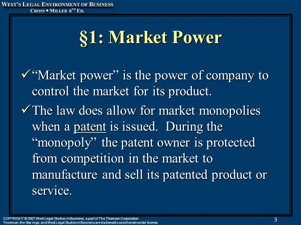 3 COPYRIGHT © 2007 West Legal Studies in Business, a part of The Thomson Corporation.
