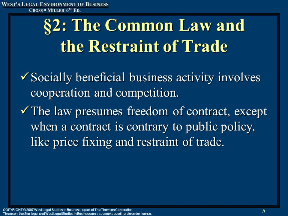 5 COPYRIGHT © 2007 West Legal Studies in Business, a part of The Thomson Corporation.