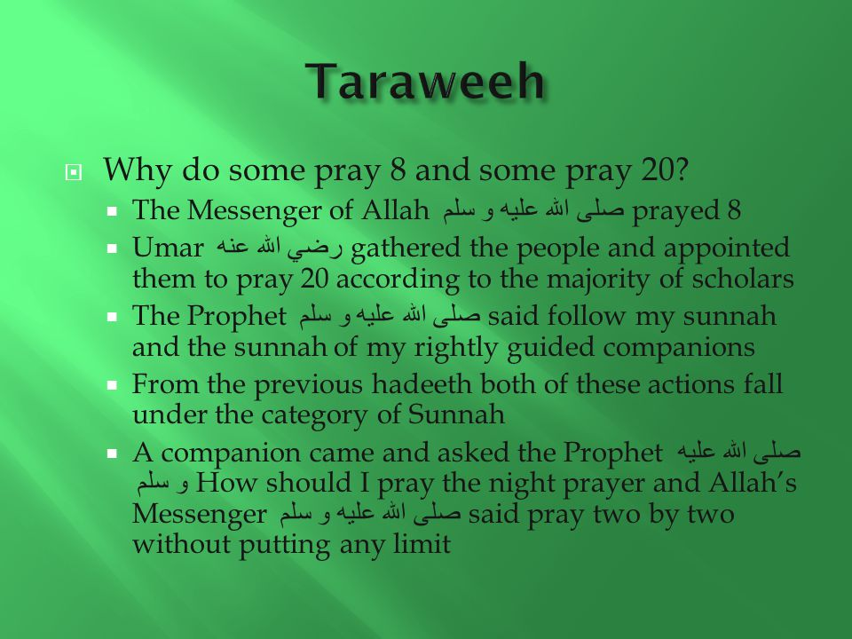  Why do some pray 8 and some pray 20.