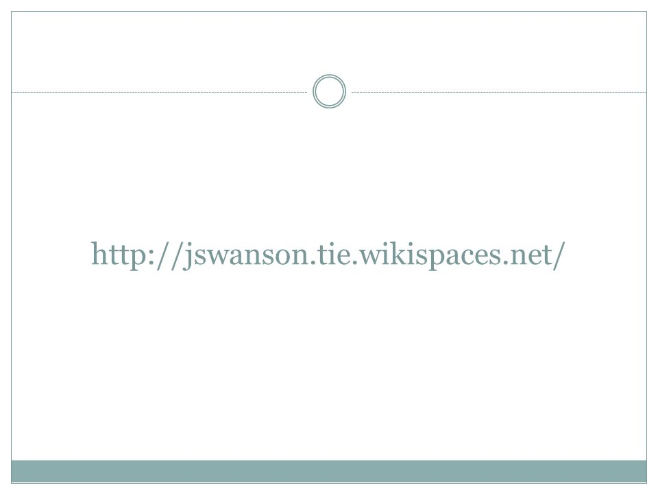 http://jswanson.tie.wikispaces.net/