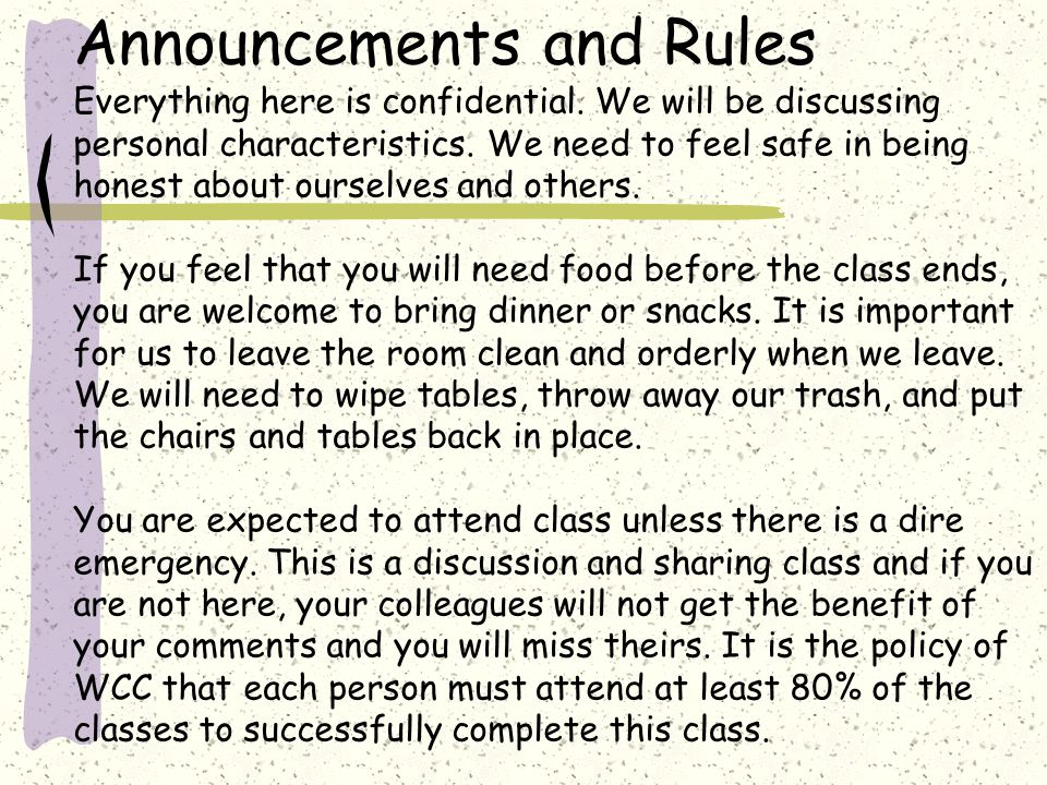 Announcements and Rules Everything here is confidential.