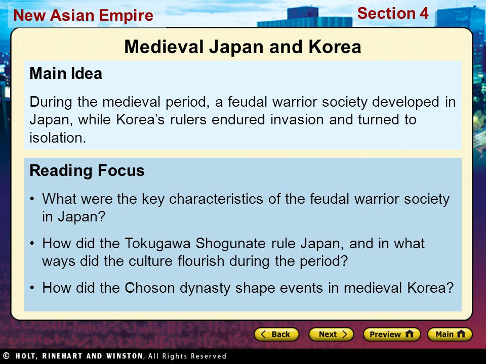 Section 4 New Asian Empire The samurai's lands were worked by peasants, who gave the samurai money or food for payment each year.