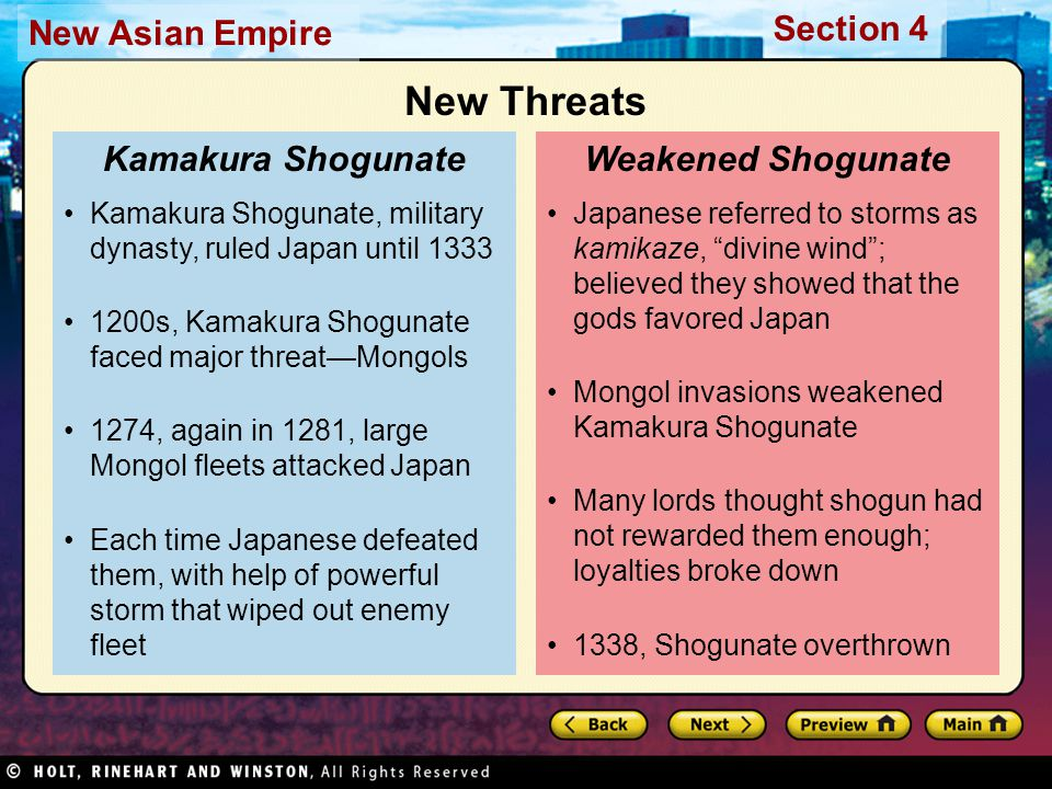 Section 4 New Asian Empire A new shogunate took power but was too weak to gain control of Japan.