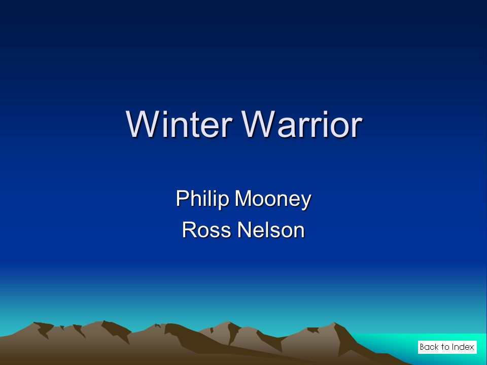 Winter Warrior Philip Mooney Ross Nelson