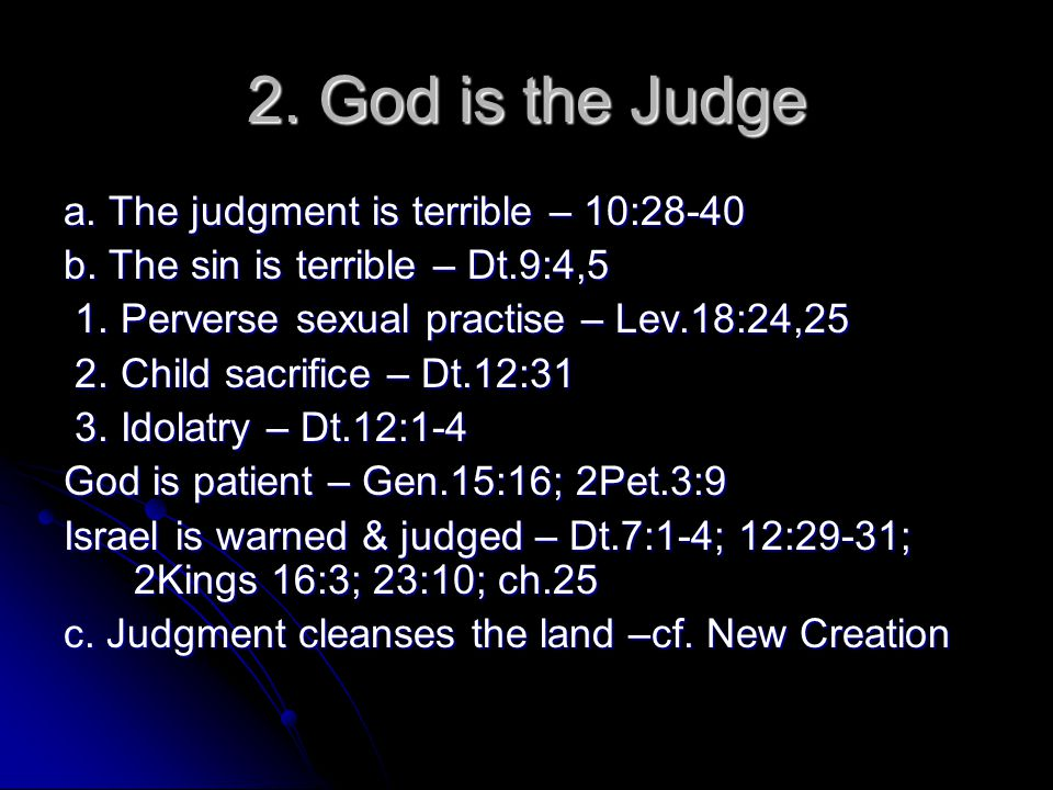 d.The Cross – the full display of God's judgment At the Cross we see most clearly:- 1.