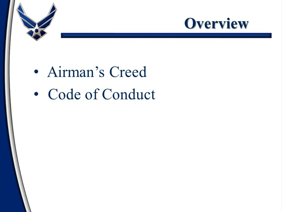 Overview Airman's Creed Code of Conduct
