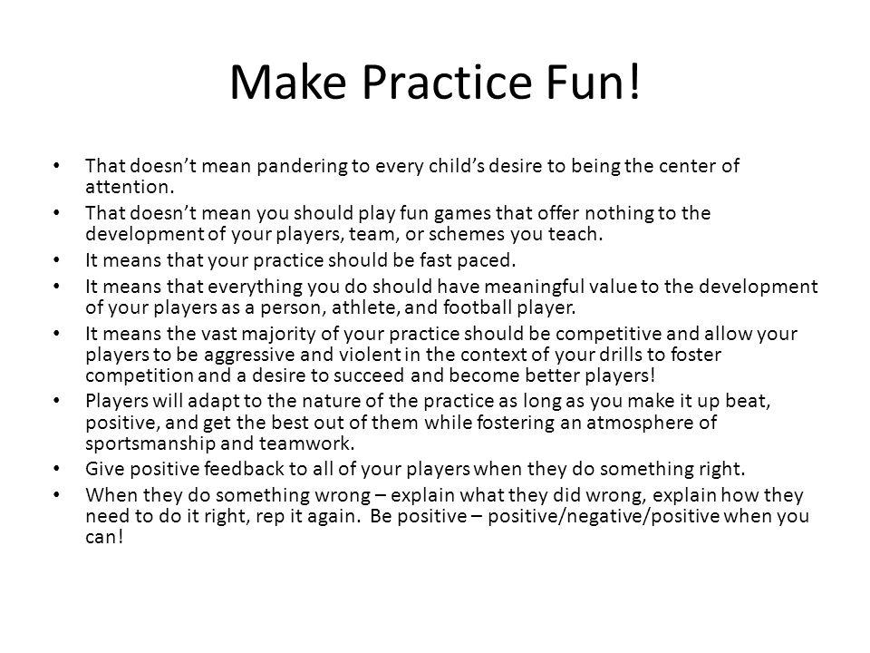 Make Practice Fun.