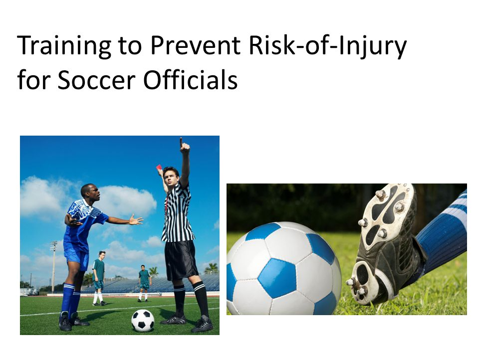 Training to Prevent Risk-of-Injury for Soccer Officials