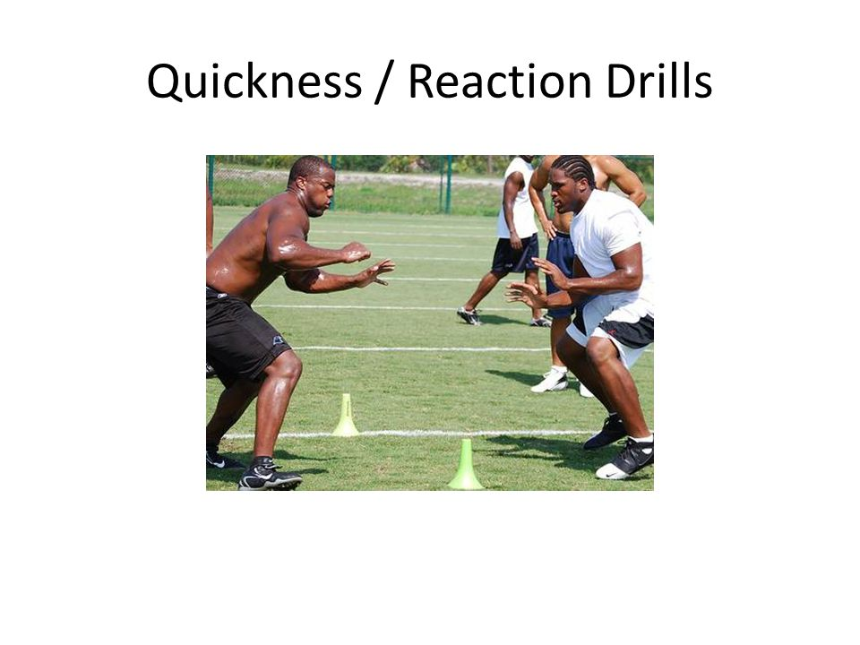 Quickness / Reaction Drills
