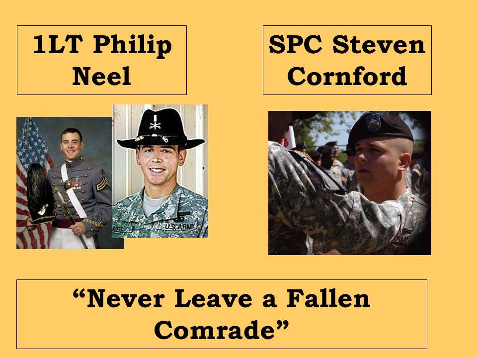 1LT Philip Neel SPC Steven Cornford Never Leave a Fallen Comrade