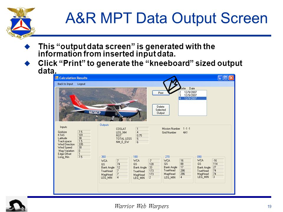 Warrior Web Warpers A&R MPT Data Output Screen u u This output data screen is generated with the information from inserted input data.
