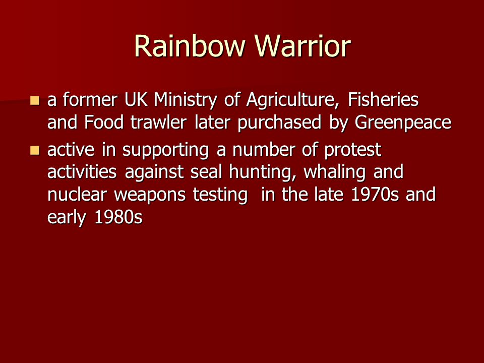 a former UK Ministry of Agriculture, Fisheries and Food trawler later purchased by Greenpeace a former UK Ministry of Agriculture, Fisheries and Food trawler later purchased by Greenpeace active in supporting a number of protest activities against seal hunting, whaling and nuclear weapons testing in the late 1970s and early 1980s active in supporting a number of protest activities against seal hunting, whaling and nuclear weapons testing in the late 1970s and early 1980s