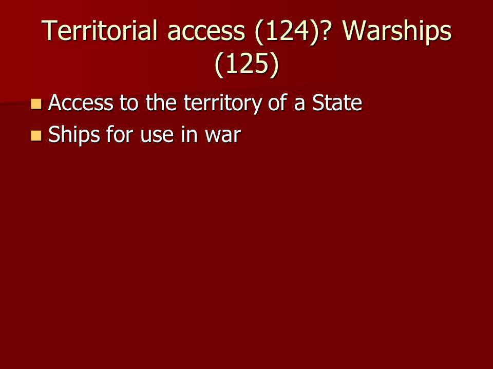 Territorial access (124).