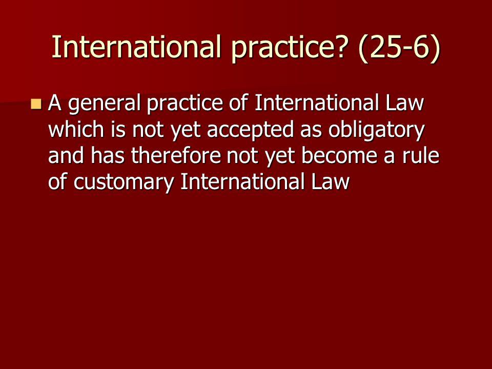 International practice.