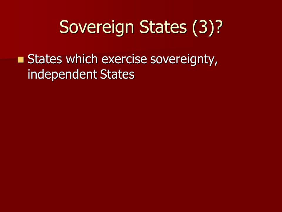 Sovereign States (3).