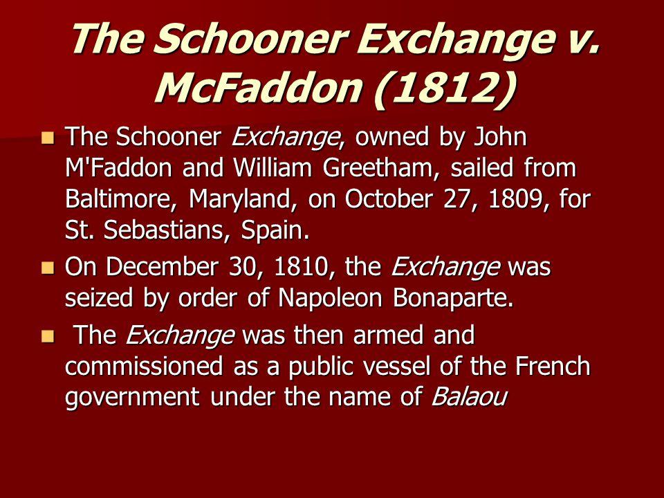 The Schooner Exchange v.