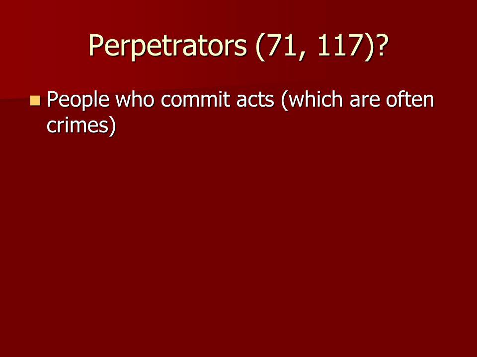 Perpetrators (71, 117).