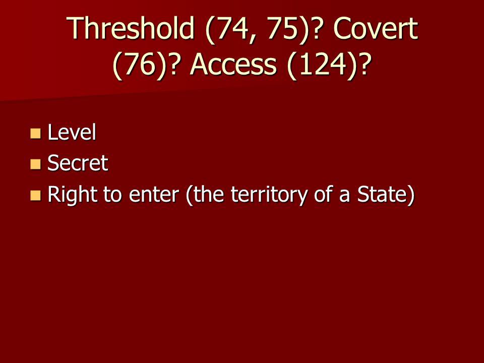 Threshold (74, 75). Covert (76). Access (124).