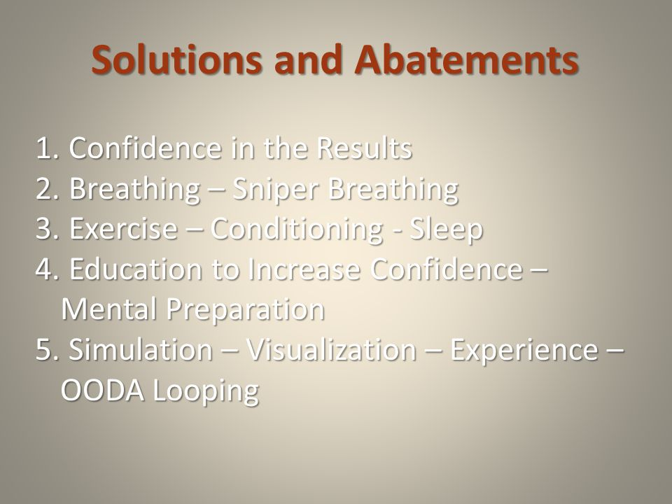Solutions and Abatements 1. Confidence in the Results 2.