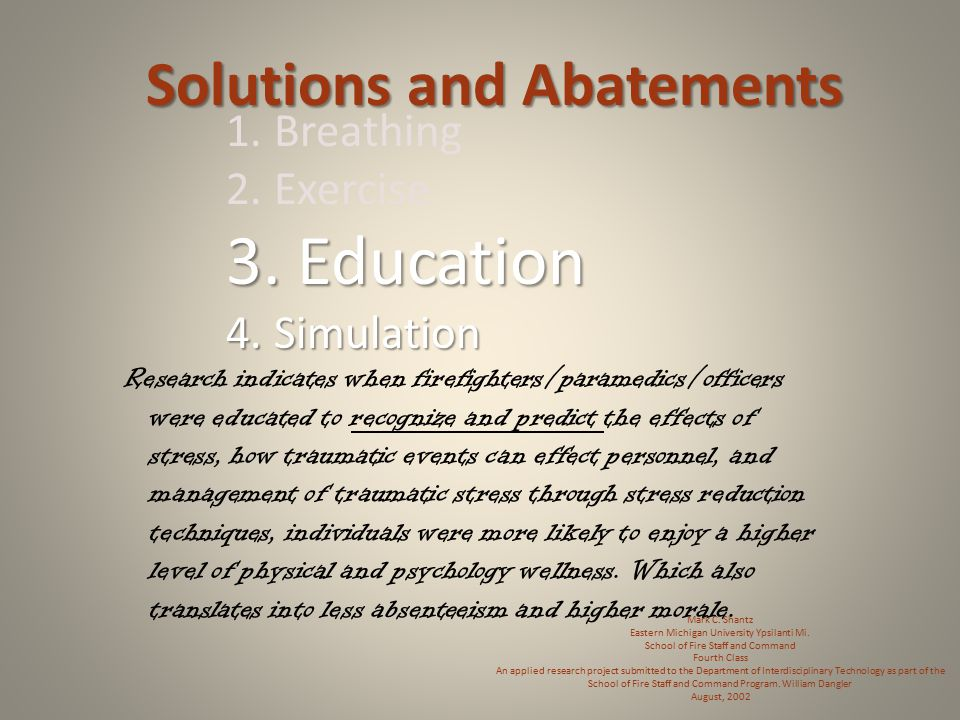 Solutions and Abatements 1. Breathing 2. Exercise 3.