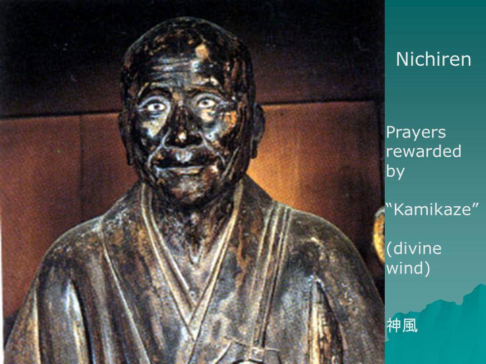 Nichiren Prayers rewarded by Kamikaze (divine wind) 神風