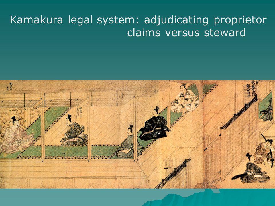 Kamakura legal system: adjudicating proprietor claims versus steward