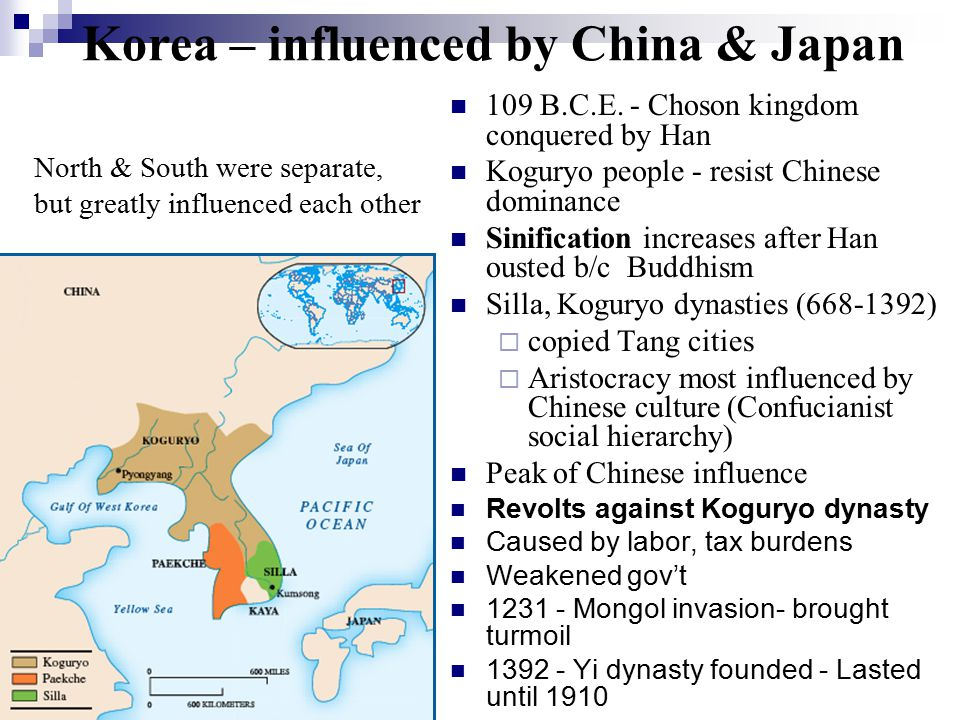 Korea – influenced by China & Japan 109 B.C.E.