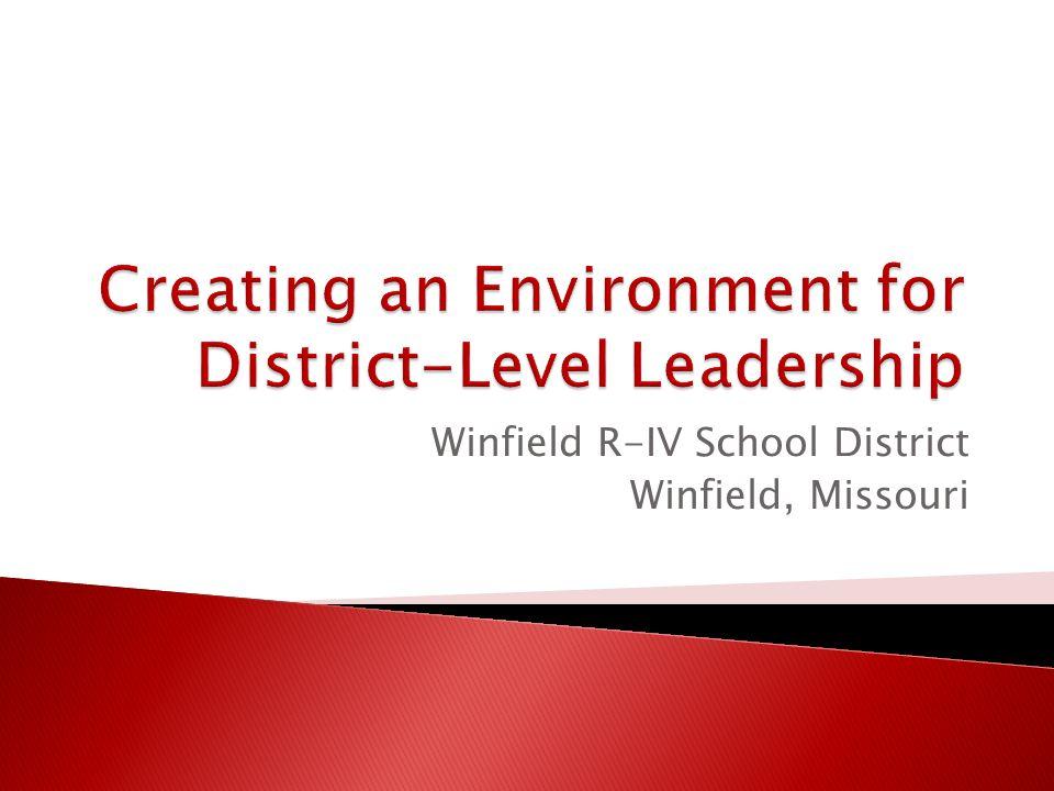 Winfield R-IV School District Winfield, Missouri